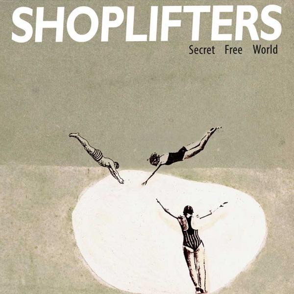 Shoplifters Secret Free World Punk Rock Theory
