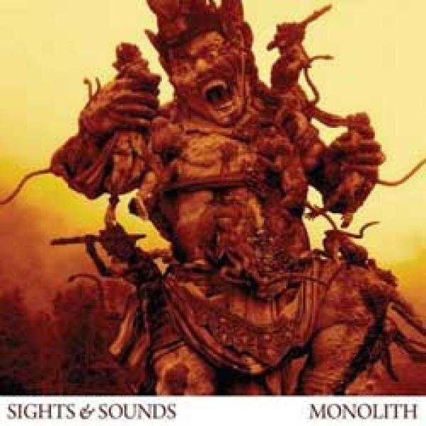 Sights & Sounds – Monolith