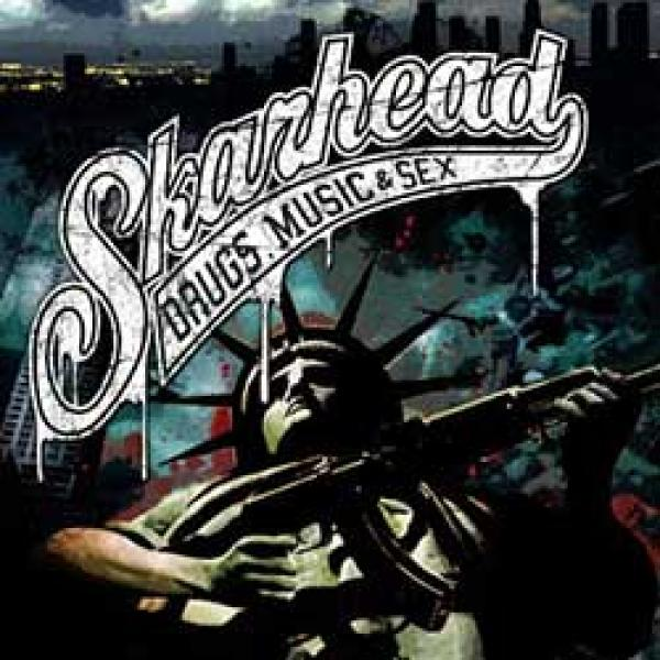 Skarhead – Drugs, Music & Sex