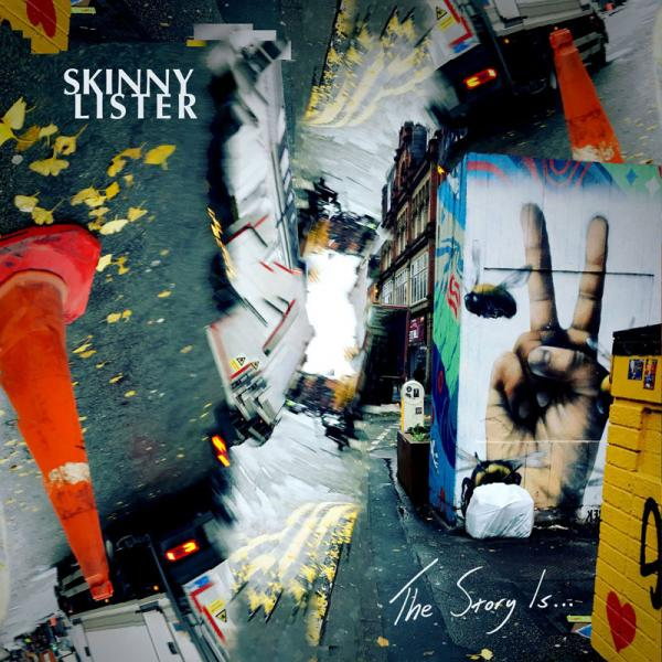 Skinny Lister The Story Is Punk Rock Theory