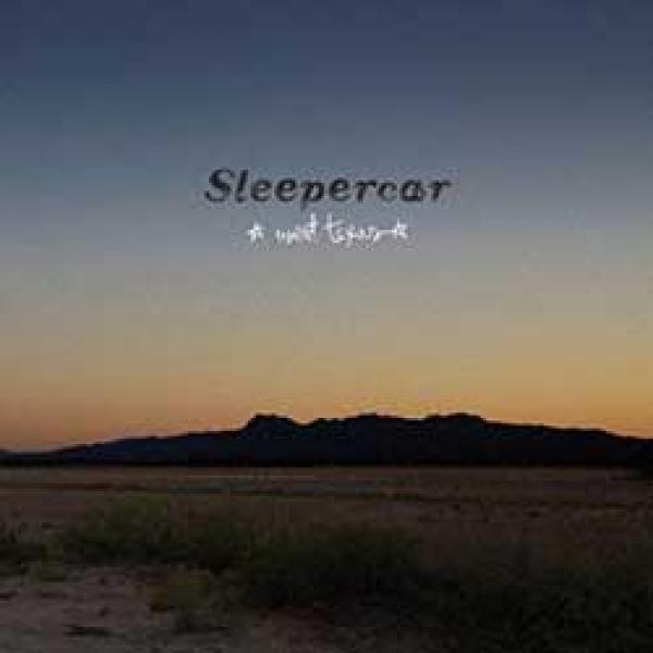 Sleepercar – West Texas