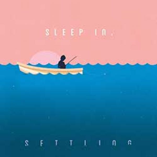 Sleep In – Settling