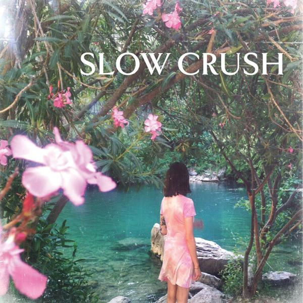 Slow Crush - Ease