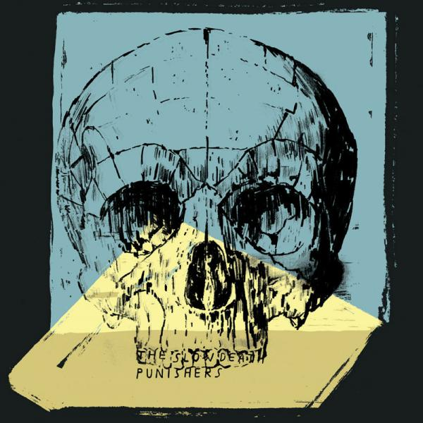 The Slow Death - Punishers