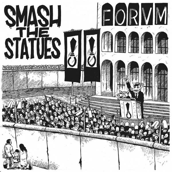Smash The Statues Forvm Punk Rock Theory