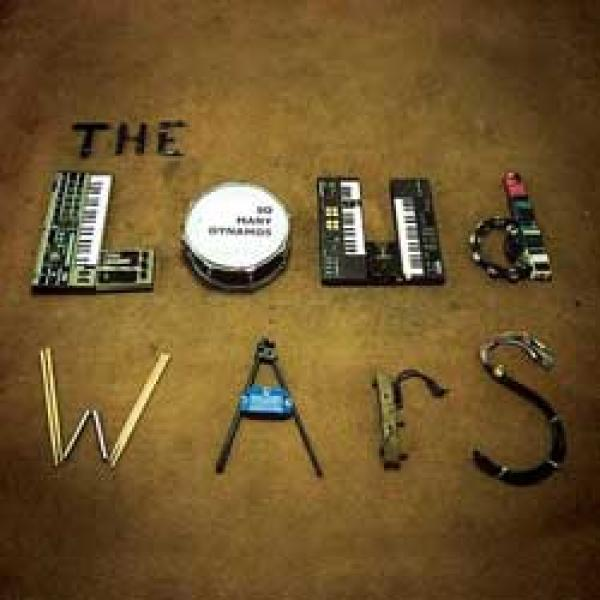 So Many Dynamos – The Loud Wars