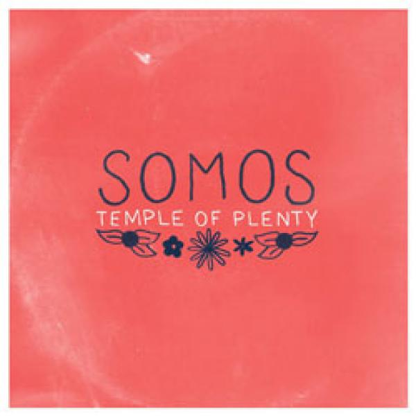 Somos – Temple Of Plenty