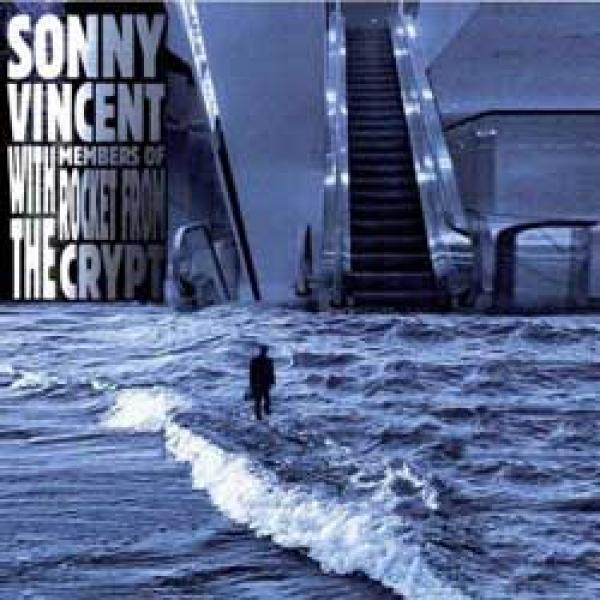 Sonny Vincent with members of Rocket From The Crypt – S/T