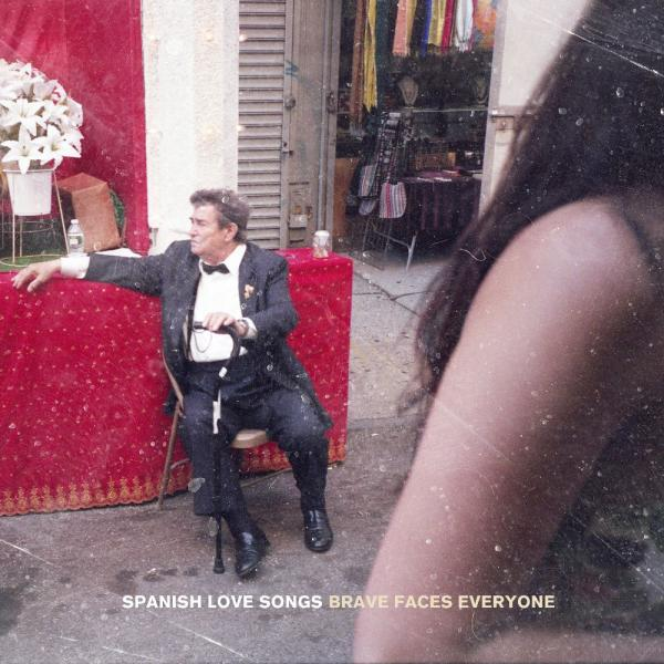 Spanish Love Songs Brave Faces Everyone Punk Rock Theory
