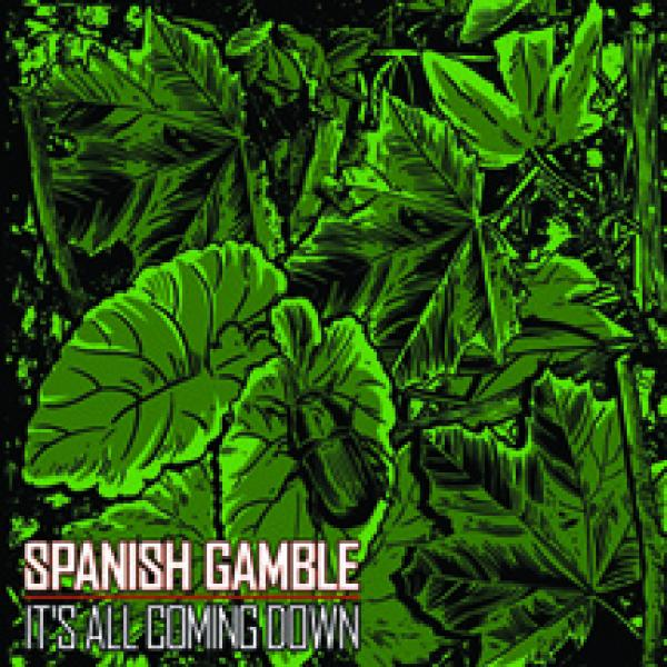 Spanish Gamble – It's All Coming Down