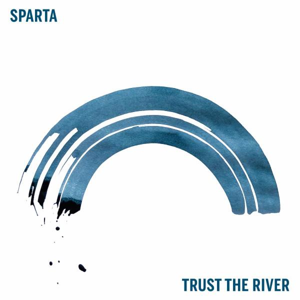 Sparta Trust The River Punk Rock Theory
