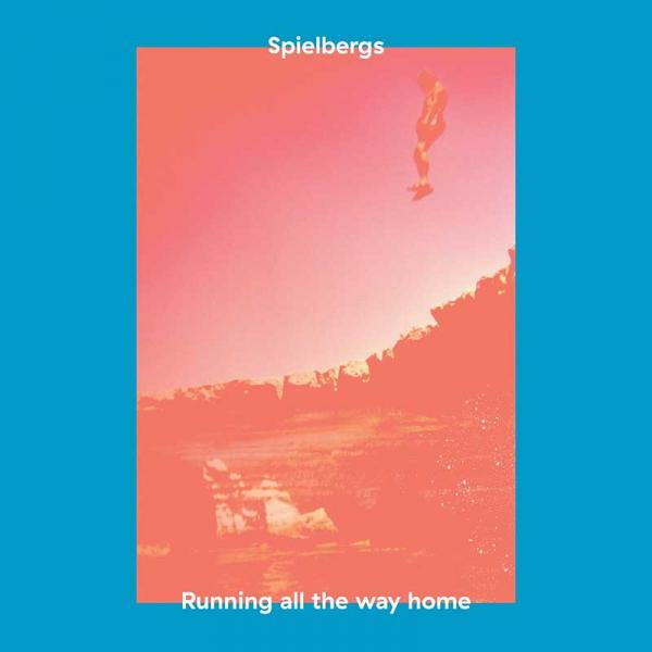 Spielbergs Running All The Way Home EP Punk Rock Theory