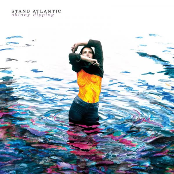 Stand Atlantic Skinny Dipping