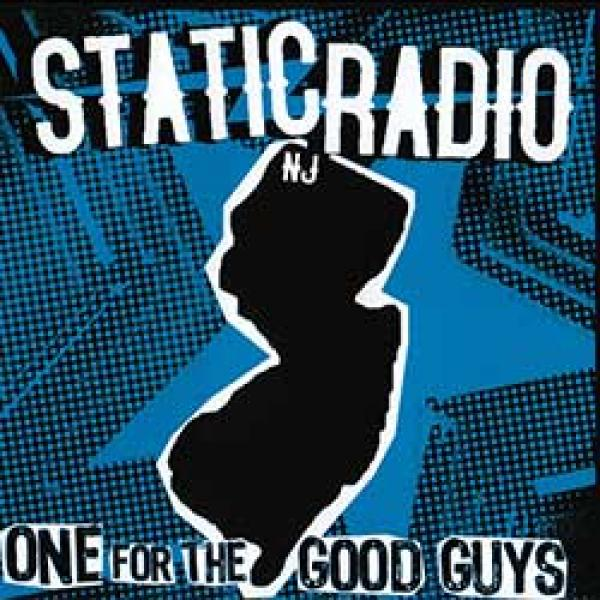 Static Radio NJ – One For The Good Guys EP