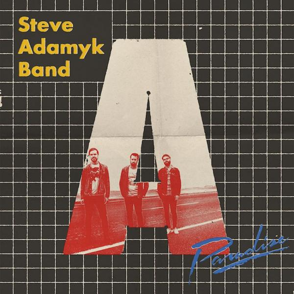 Steve Adamyk Band Paradise Punk Rock Theory