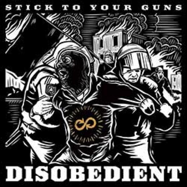 Stick To Your Guns – Disobedient