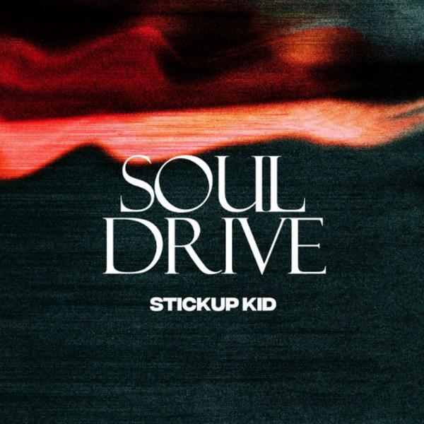 Stickup Kid Soul Drive Punk Rock Theory