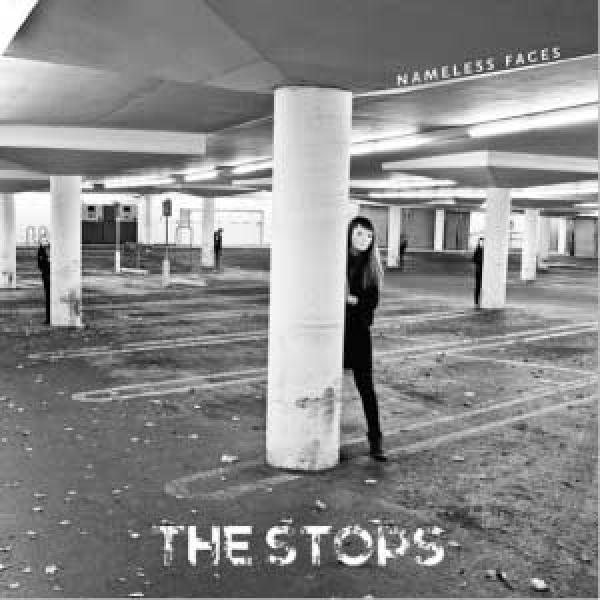 The Stops – Nameless Faces