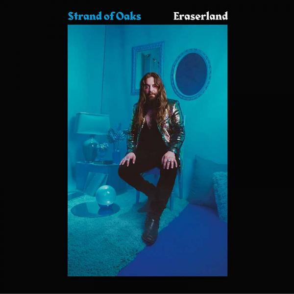 Strand Of Oaks Eraserland Punk Rock Theory