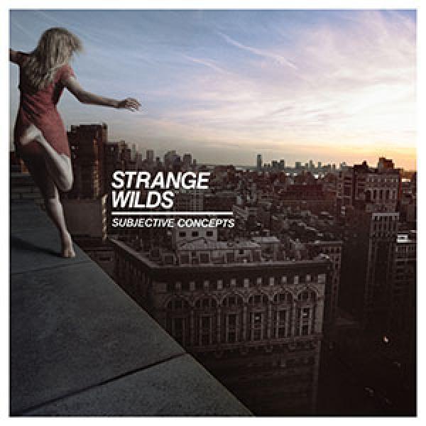Strange Wilds – Subjective Concepts