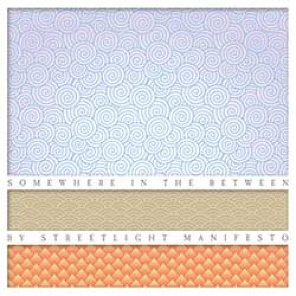 Streetlight Manifesto – Somewhere In The Between