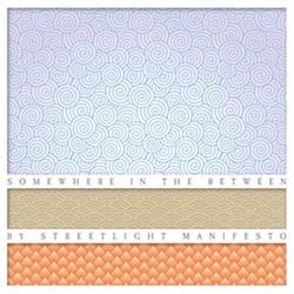 Streetlight Manifesto – Somewhere In The Between
