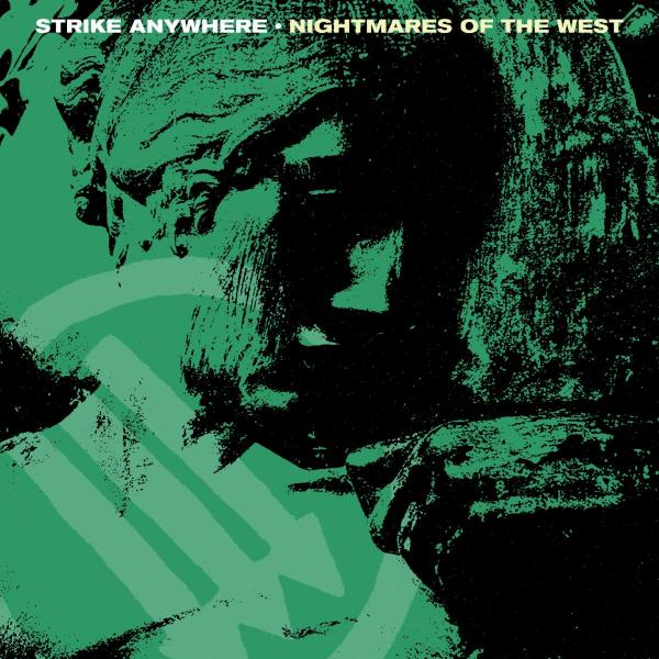Strike Anywhere Nightmares of the West Punk Rock Theory