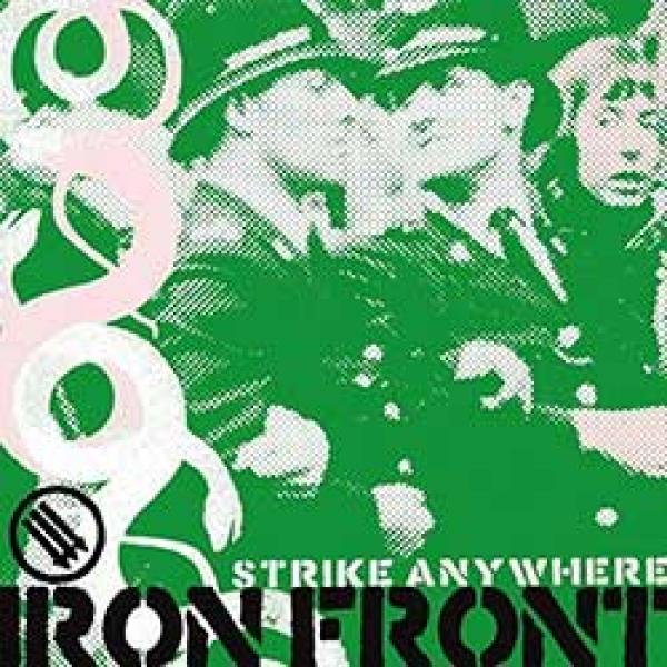 Strike Anywhere – Iron Front
