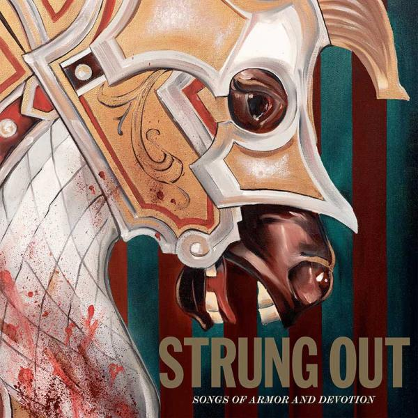Strung Out Songs Of Armor And Devotion Punk Rock Theory
