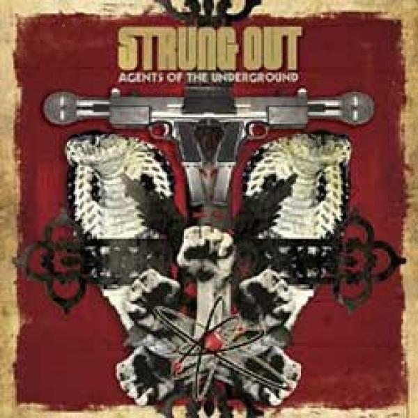 Strung Out – Agents Of The Underground