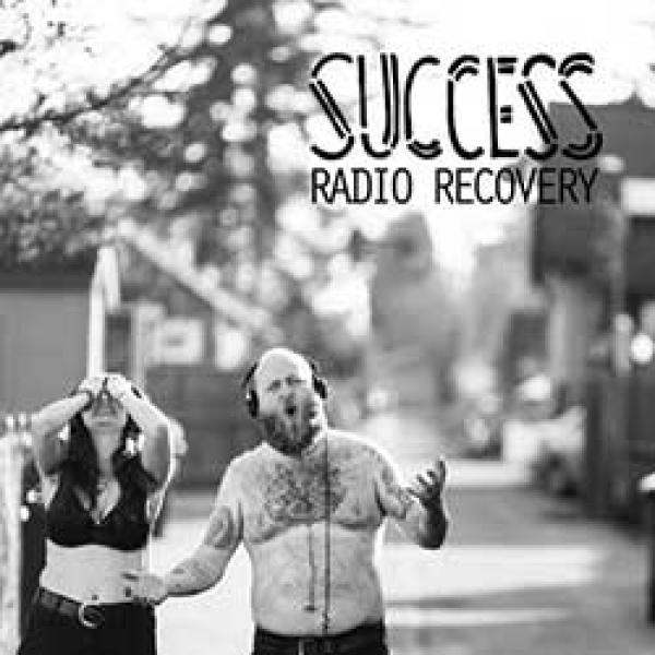 Success – Radio Recovery