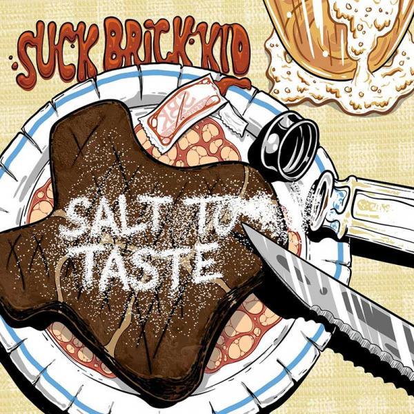 Suck Brick Kid Salt To Taste Punk Rock Theory