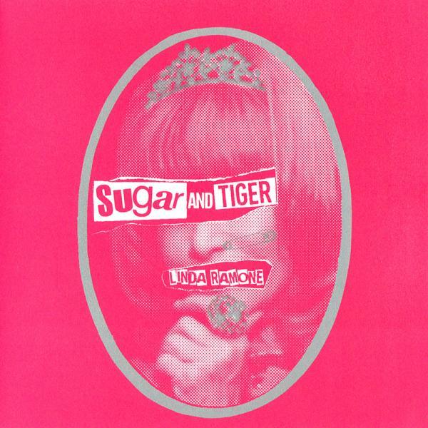 Sugar & Tiger - (God Save) Linda Ramone