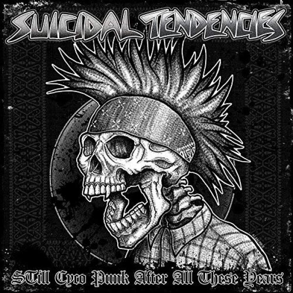 Suicidal Tendencies Still Cyco Punk After All These Years Punk Rock Theory