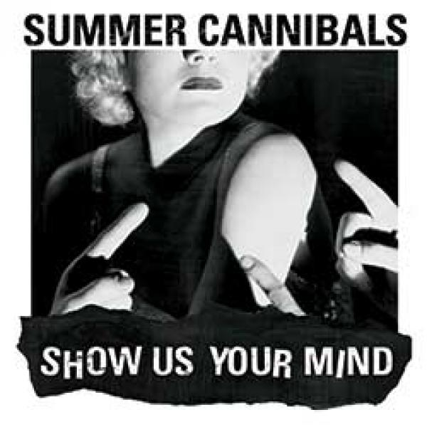 Summer Cannibals – Show Us Your Mind