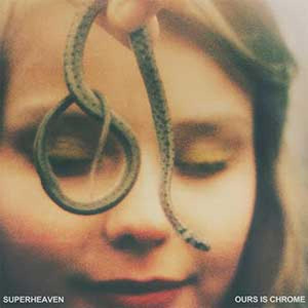 Superheaven – Ours Is Chrome