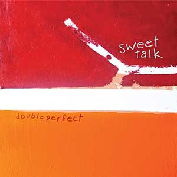 Sweet Talk – Double Perfect