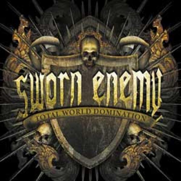 Sworn Enemy – Total World Domination