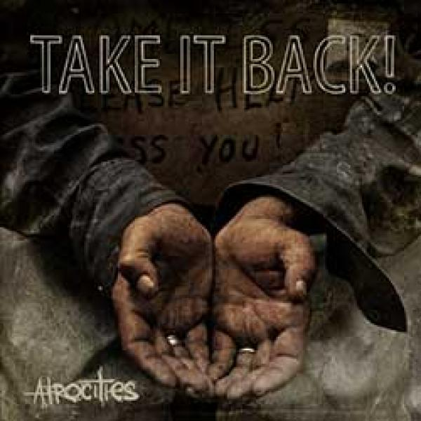 Take It Back! – Atrocities
