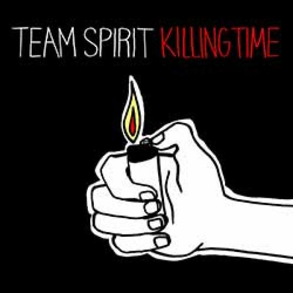 Team Spirit – Killing Time