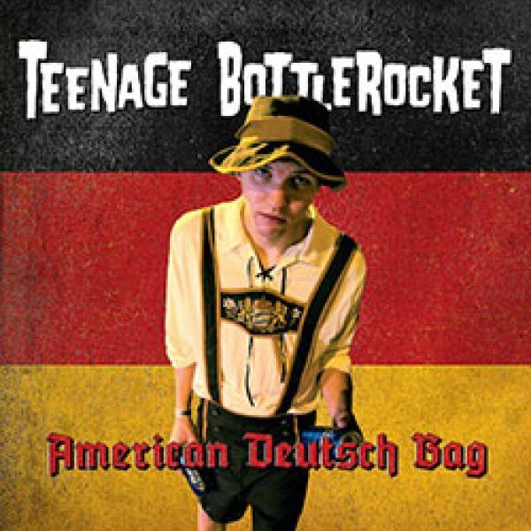 Teenage Bottlerocket – American Deutsch Bag