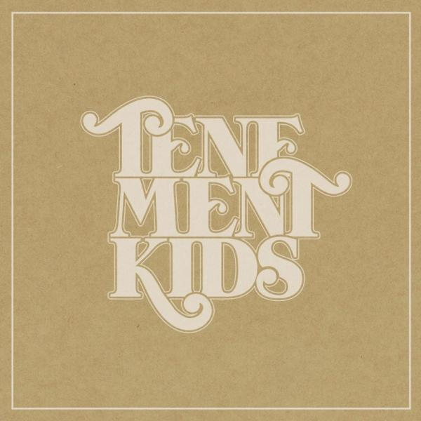 Tenement Kids - Tenement Kids