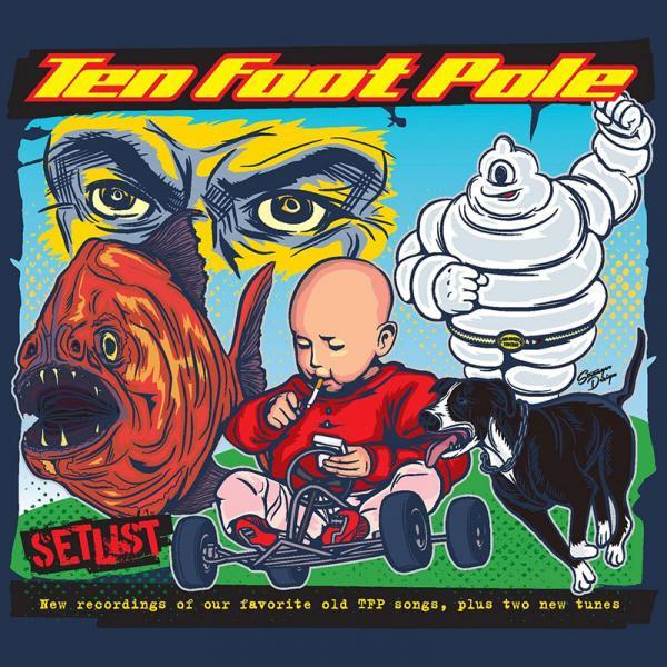 Ten Foot Pole - Setlist