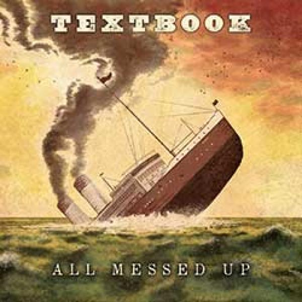 Textbook – All Messed Up