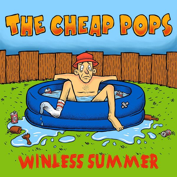 The Cheap Pops Winless Summer Punk Rock Theory