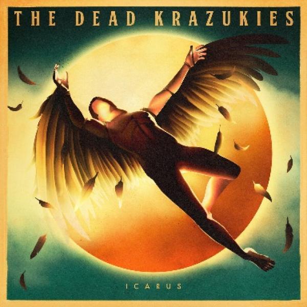 The Dead Krazukies Icarus Punk Rock Theory
