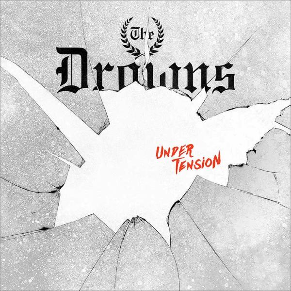 The Drowns Under Tension Punk Rock Theory