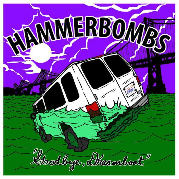 The Hammerbombs Goodbye Dreamboat Punk Rock Theory