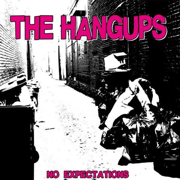 The Hangups No Expectations Punk Rock Theory