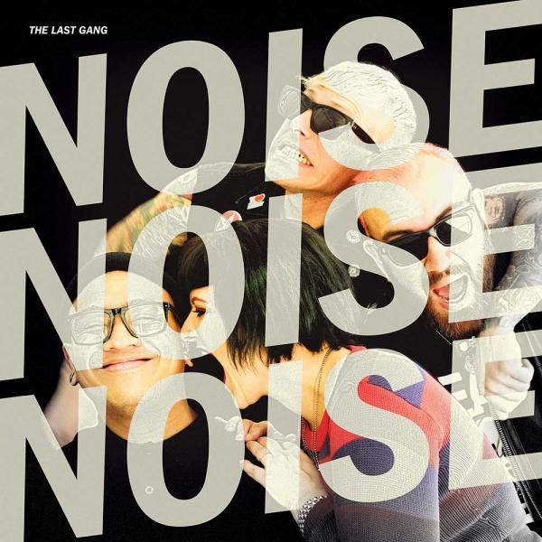 The Last Gang Noise Noise Noise Punk Rock Theory